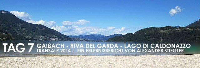 Erlebnisbericht Transalp: Lago di Caldonazzo - Trento - Brenner - Innsbruck - Jenbach - Gaißach (Tag 7)