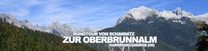 Tour des Monats Dezember 2014: Rundtour von Scharnitz in Richtung Gleirschtal und weiter hinauf zur Oberbrunnalm