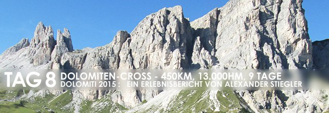 "Erlebnisbericht Dolomiten-Cross ""die große Acht"": Totaler Flow (Tag 8)"