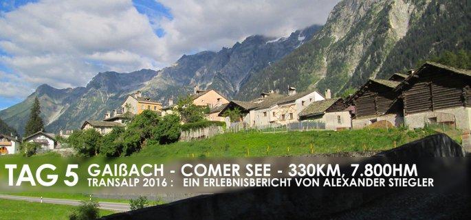 Erlebnisbericht Transalp: Savognin - Chiavenna (Tag 5)