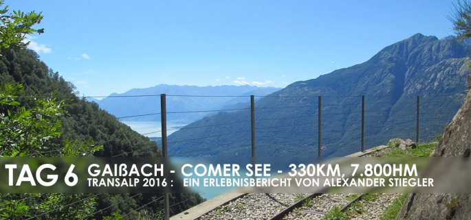 Erlebnisbericht Transalp: Chiavenna - Colico (Tag 6)
